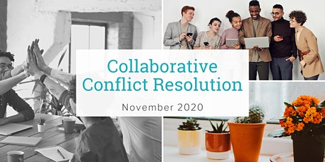 Collaborative Conflict Resolution Workshop - Nov 2020 tickets