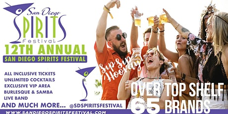 12TH SAN DIEGO SPIRITS FESTIVAL, September 11-12, 2021 tickets