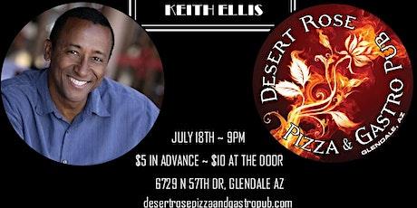 Keith Ellis Comedy - Desert Rose -feat. Eric Sobczak and Savannah Hernandez tickets