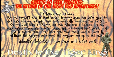Death to the Tiger King - One Night Sweets So Geek Adventure tickets