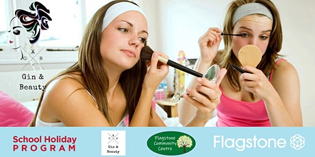 Flagstone Beauty Tip Workshops School Holiday Program 2020 tickets