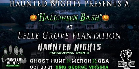"""Haunted Nights Paranormal Events """"Halloween Bash at Belle Grove Plantation"""" tickets"""