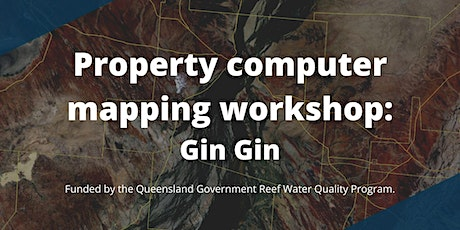 Property computer mapping workshop - Gin Gin, QLD tickets