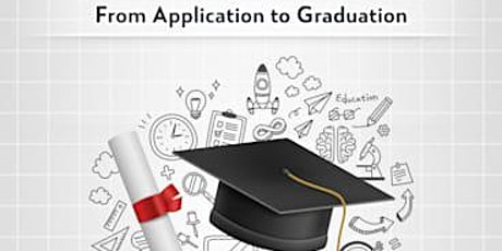 From Application to Graduation: Make Your College Career a Success tickets