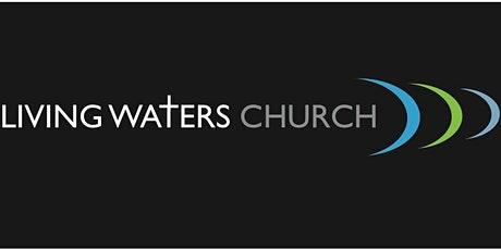Living Waters Church Sunday Seat Reservation tickets