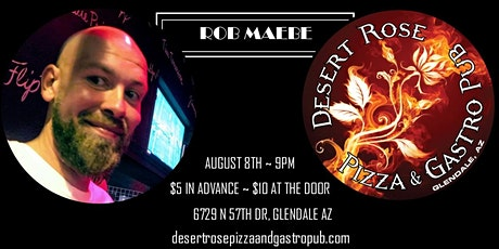 Rob Maebe Comedy at Desert Rose feat. Wolf Brown, Lady Que That Funny Girl tickets