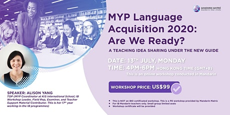 Chinese teaching workshop: MYP Language Acquisition 2020- Are We Ready? Tickets