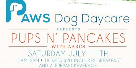 Paws Dog Day Care Presents: Pups N Pancakes With AARCs tickets