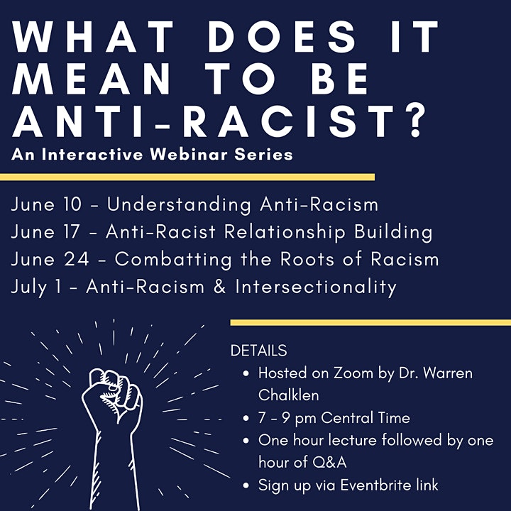 What Does it Mean to be Anti-Racist: An Interactive Webinar Series image