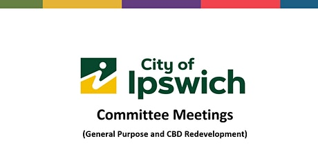 Ipswich City Council - Committee Meetings tickets