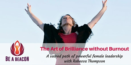 ONLINE Jul14 Art of Brilliance without Burnout with Rebecca Thompson tickets