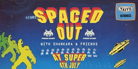 SPACED OUT WITH SHANKARA AND FRIENDS tickets