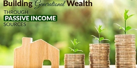 Create Generational Wealth with Real Estate Investing!!! tickets