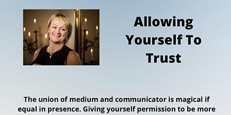 Allowing Yourself To Trust Online  Mediumship Course with Lynn Probert tickets