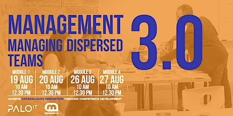 Management 3.0 - Managing Dispersed Teams Training - Aug 2020 tickets