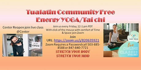 Tualatin Community Free Energy Yoga/Tai Chi Meditation Class tickets