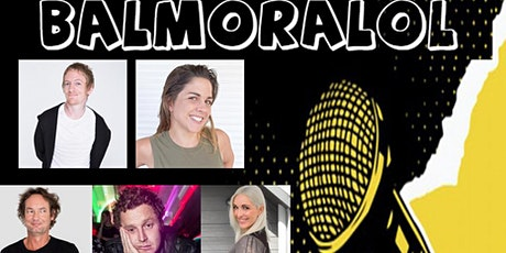 BalmoraLOL - Stand Up Comedy at the Balmoral tickets