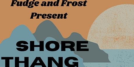 Shore Thang | Beach Trip Series tickets