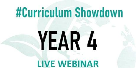 #CurriculumShowdown - Year4 tickets