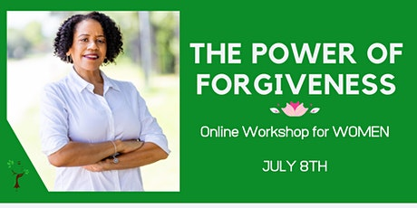 The Power of Forgiveness Workshop tickets