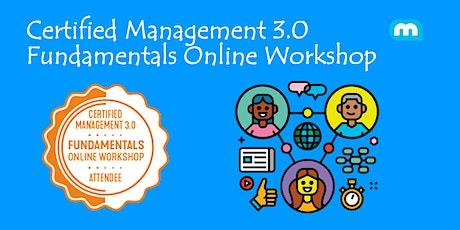 Certified Management 3.0 - Fundamentals Online Workshop (Weekend) tickets