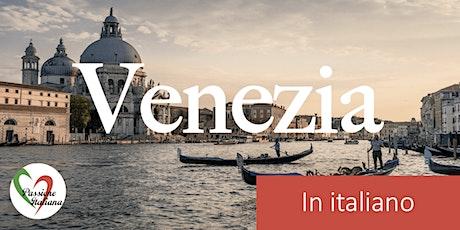 Virtual Tour of Italian Cities - Vivace Venezia tickets