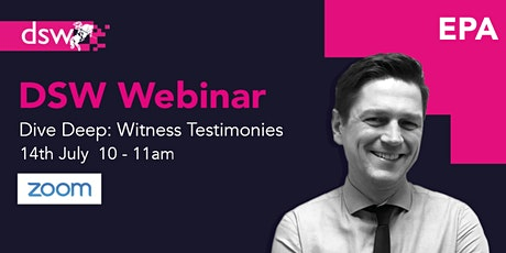 DSW Webinar: EPA Deep Dive - Witness Testimonies tickets