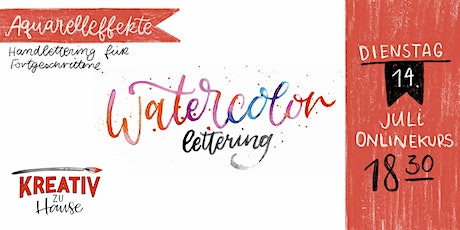 Watercolor Lettering Live ZOOM Onlinekurs - Kreativ zu Hause Tickets