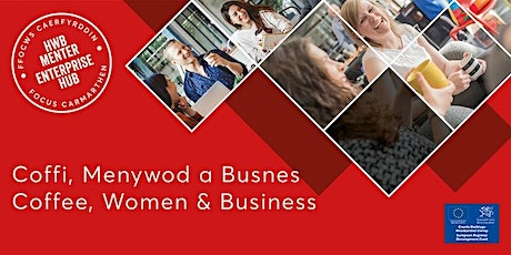 Coffi, Menywod a Busnes | Coffee, Women and Business tickets