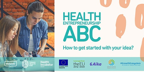 How to get started with you idea - Health Entrepreneurship ABC tickets