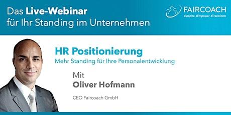 Webinarreihe HR Positionierung - Mehr Standing für Ihre Personalentwicklung Tickets