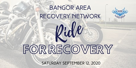 Bangor Area Recovery Network Ride For Recovery tickets