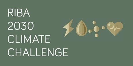 Meeting the RIBA 2030 Climate Challenge Targets: The Ultimate Toolkit Sep20 Tickets
