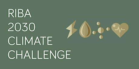 Meeting the RIBA 2030 Climate Challenge Targets: The Ultimate Toolkit Nov20 Tickets