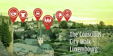 The Conscious City Walk - Luxembourg (en français) billets