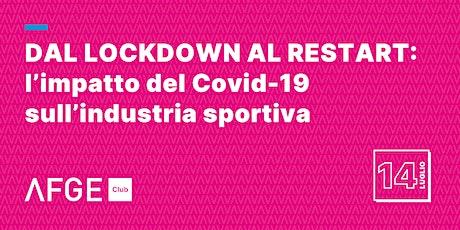 Dal lockdown al restart: l'impatto del Covid-19 sull'industria sportiva biglietti