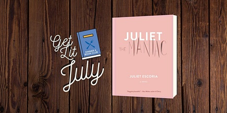 July Book Club: Juliet the Maniac tickets