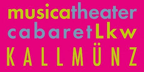 """""""Der Wein war ein Gedicht.....""""  - musicatheatercabaretlkwkallmünz Tickets"""