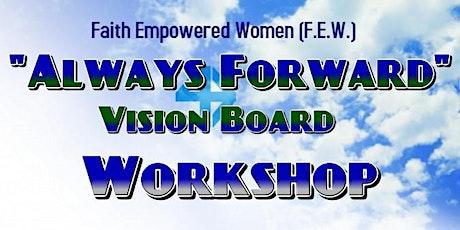 July 2020 Always Forward Vision Board Workshop tickets