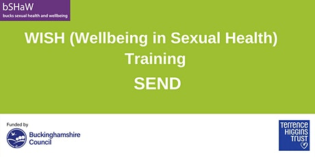 Wellbeing in Sexual Health (WISH) Training for SEND tickets