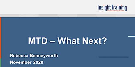MTD - What Next? tickets