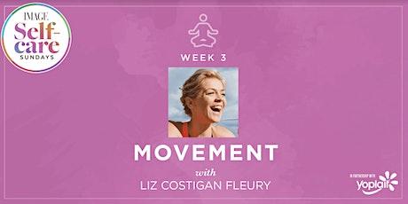 Self-Care Sunday: MOVEMENT with Liz Costigan Fleury biglietti