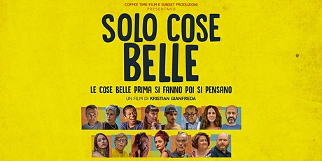 """Cinema all'aperto: """"Solo cose belle""""  di Kristian Gianfreda biglietti"""