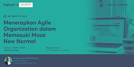 Menerapkan Agile Organization di Masa New Normal tickets