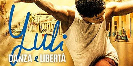 "Cinema all'aperto: ""Yuli - Danza e libertà""  di Icíar Bollaín tickets"