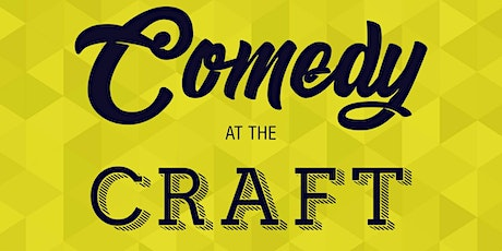 Comedy at The Craft: Relaunch tickets