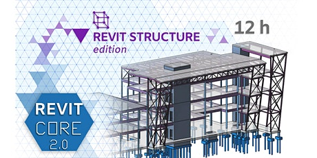 REVIT CORE 2.0 | STUCTURE Edition biglietti