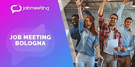 Job Meeting Bologna: il 24  settembre incontra le aziende che assumono! biglietti