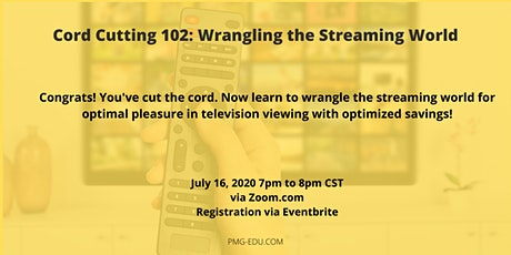 Cord Cutting 102: Wrangling the Streaming World tickets
