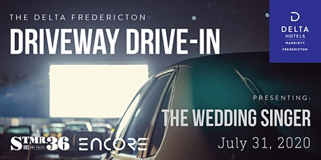 The Delta Driveway Drive-In | FRIDAY JULY 31 | The Wedding Singer tickets